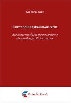 Umwandlungskollisionsrecht von Hawemann,  Kai