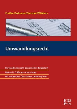 Umwandlungsrecht von Erdmann,  Stefan, Giersdorf,  Eike, Möllers,  Timo, Preißer,  Michael