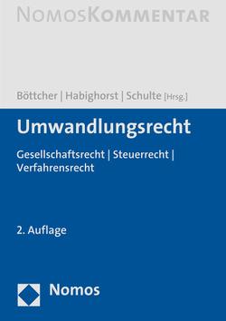 Umwandlungsrecht von Böttcher,  Lars, Habighorst,  Oliver, Schulte,  Christian