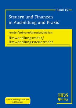 Umwandlungsrecht/Umwandlungssteuerrecht von Erdmann,  Stefan, Giersdorf,  Eike, Möllers,  Timo, Preißer,  Michael