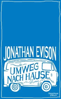 Umweg nach Hause von Bogdan,  Isabel, Evison,  Jonathan