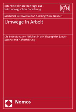 Umwege in Arbeit von Bereswill,  Mechthild, Koesling,  Almut, Neuber,  Anke