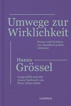 Umwege zur Wirklichkeit von Groessel,  Hanns, Urban-Halle,  Peter
