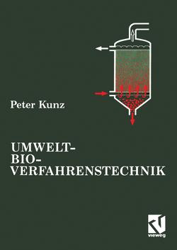 Umwelt-Bioverfahrenstechnik von Kunz,  Peter