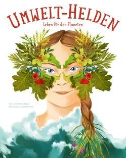 Umwelt-Helden von Grott,  Isabella, Magrin,  Federica