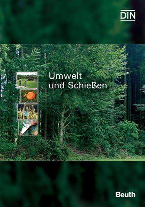 Umwelt und Schießen von Crößmann,  Gerd, Paetz,  Andreas