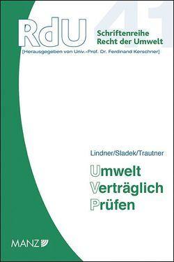 Umwelt Verträglich Prüfen von Lindner,  Berthold, Sladek,  Brigitte, Trautner,  Jürgen