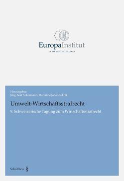 Umwelt-Wirtschaftsstrafrecht von Ackermann,  Jürg-Beat, Hilf,  Marianna Johanna