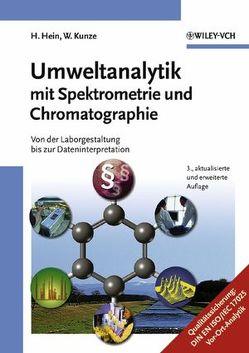 Umweltanalytik mit Spektrometrie und Chromatographie von Hein,  Hubert, Kunze,  Wolfgang