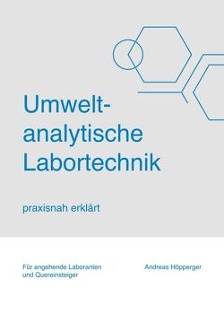 Umweltanalytische Labortechnik von Höpperger,  Andreas