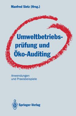Umweltbetriebsprüfung und Öko-Auditing von Sietz,  Manfred