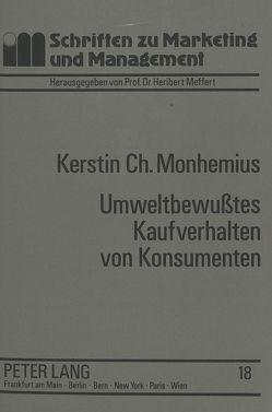 Umweltbewußtes Kaufverhalten von Konsumenten von Monhemius,  Kerstin Christiane