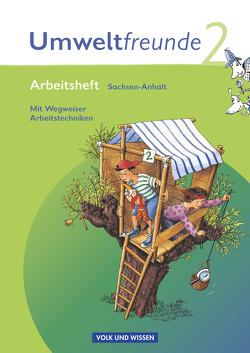 Umweltfreunde – Sachsen-Anhalt – Ausgabe 2009 / 2. Schuljahr – Arbeitsheft mit Wegweiser Arbeitstechniken von Jäger,  Kathrin, Koch,  Inge, Köster,  Hilde, Leimbach,  Rolf, Schenk,  Gerhild