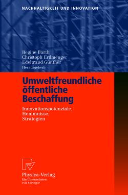 Umweltfreundliche öffentliche Beschaffung von Barth,  Regine, Erdmenger,  Christoph, Günther,  Edeltraud