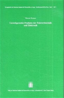 Umweltgerechte Produkte der Feinwerktechnik und Elektronik von Krause,  Werner