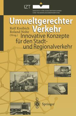 Umweltgerechter Verkehr von Kreibich,  Rolf, Nolte,  Roland