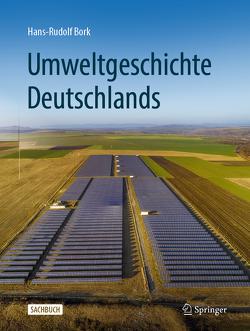 Umweltgeschichte Deutschlands von Bork,  Hans-Rudolf