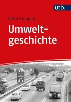 Umweltgeschichte von Küpper,  Patrick