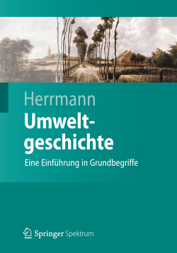Umweltgeschichte von Herrmann,  Bernd
