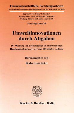 Umweltinnovationen durch Abgaben. von Linscheidt,  Bodo