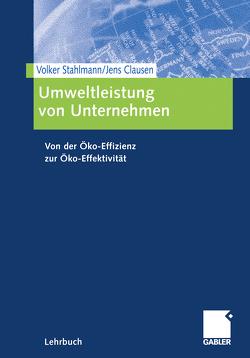 Umweltleistung von Unternehmen von Clausen,  Jens, Stahlmann,  Volker