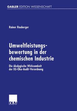 Umweltleistungsbewertung in der chemischen Industrie von Rauberger,  Rainer
