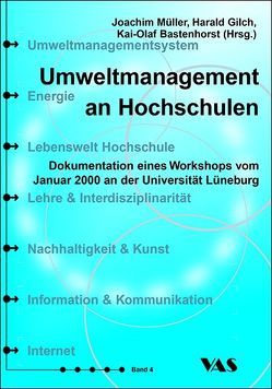 Umweltmanagement an Hochschulen von Bastenhorst,  Kai O, Gilch,  Harald, Müller,  Joachim
