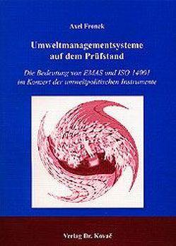 Umweltmanagementsysteme auf dem Prüfstand von Fronek,  Axel