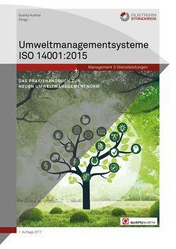 Umweltmanagementsysteme ISO 14001:2015 von Dick,  Axel, Hackenauer,  Wolfgang, Nußbaumer,  Martin, Smida,  Friedrich