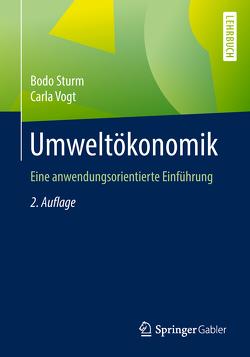 Umweltökonomik von Sturm,  Bodo, Vogt,  Carla