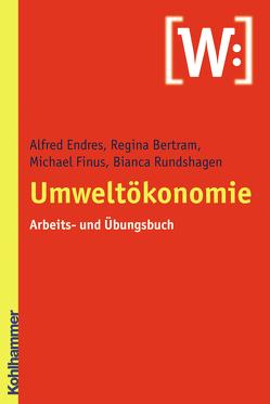 Umweltökonomie von Endres,  Alfred