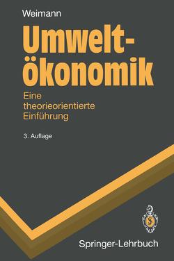 Umweltökonomik von Weimann,  Joachim