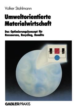 Umweltorientierte Materialwirtschaft von Stahlmann,  Volker