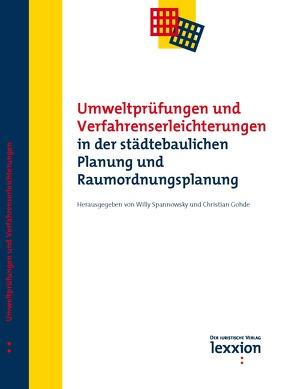 Umweltprüfungen und Verfahrenserleichterungen in der städtebaulichen Planung und Raumordnungsplanung von Hofmeister,  Andreas, Spannowksy,  Willy