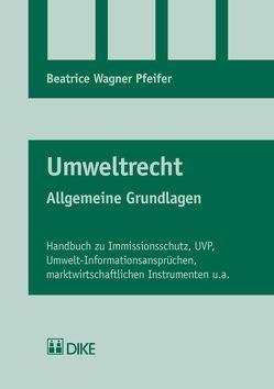Umweltrecht von Wagner Pfeifer,  Beatrice