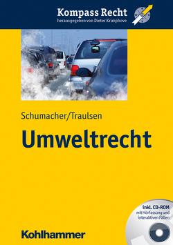 Umweltrecht von Krimphove,  Dieter, Schumacher,  Jochen, Traulsen,  Christian