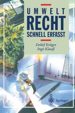Umweltrecht von Dinter,  S., Klauß,  Ingo, Kröger,  Detlef