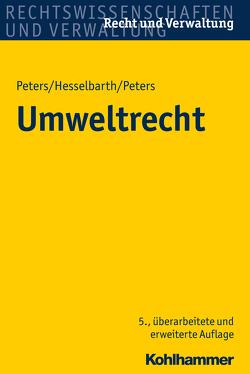 Umweltrecht von Hesselbarth,  Thorsten, Peters,  Frederike, Peters,  Heinz-Joachim