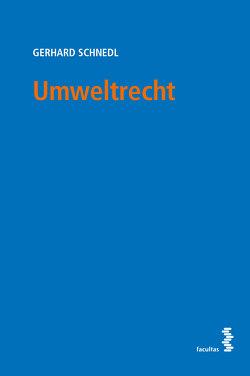 Umweltrecht von Schnedl,  Gerhard