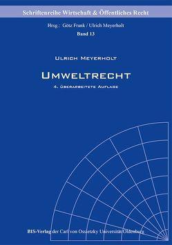 Umweltrecht von Meyerholt,  Ulrich