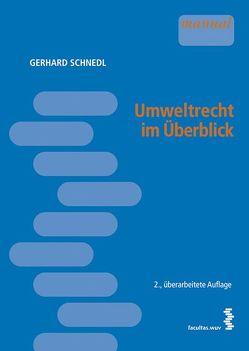 Umweltrecht im Überblick von Schnedl,  Gerhard