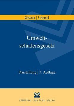 Umweltschadensgesetz von Gassner,  Erich, Schemel,  Hans-Joachim