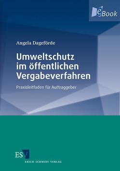 Umweltschutz im öffentlichen Vergabeverfahren von Dageförde,  Angela