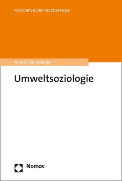 Umweltsoziologie von Kropp,  Cordula, Sonnberger,  Marco