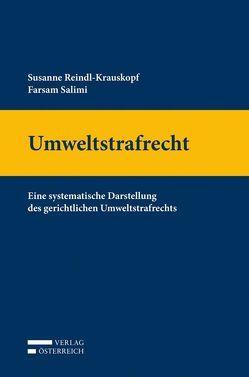 Umweltstrafrecht von Reindl-Krauskopf,  Susanne, Salimi,  Farsam