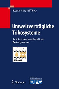 Umweltverträgliche Tribosysteme von Murrenhoff,  Hubertus