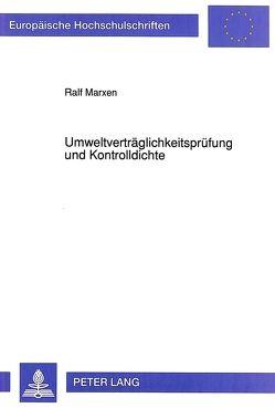 Umweltverträglichkeitsprüfung und Kontrolldichte von Marxen,  Ralf