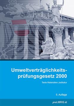 Umweltverträglichkeitsprüfungsgesetz 2000 von proLIBRIS VerlagsgesmbH