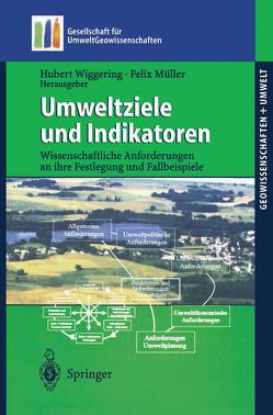 Umweltziele und Indikatoren von Geldmacher,  H., Huch,  M., Müller,  Felix, Wiggering,  Hubert