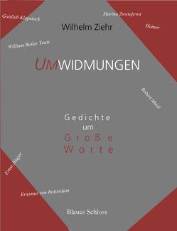 Umwidmungen von Ziehr,  Wilhelm